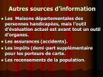 autres sources d information