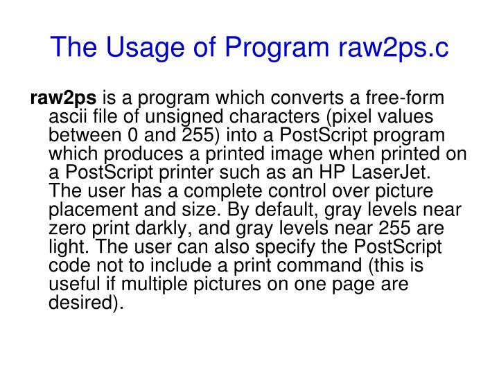 the usage of program raw2ps c n.