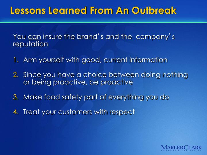 Lessons Learned From An Outbreak
