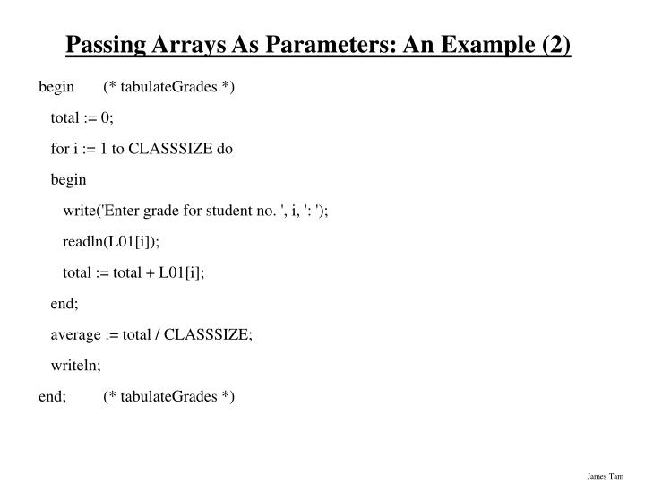 Passing Arrays As Parameters: An Example (2)
