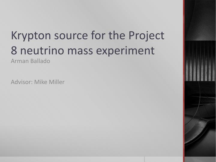 krypton source for the project 8 neutrino mass experiment n.