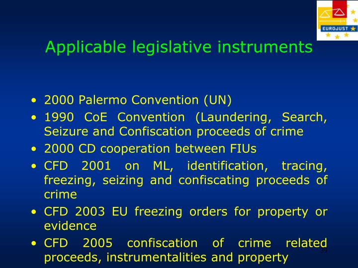 Applicable legislative instruments