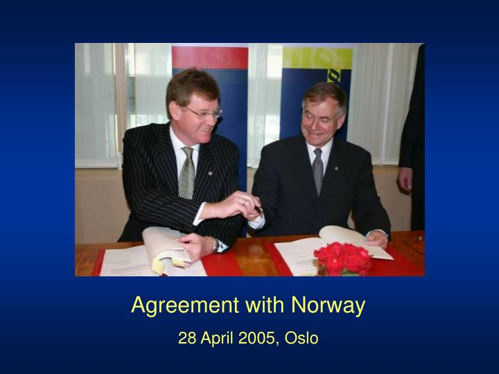 Agreement with Norway