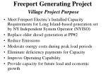 freeport generating project village project purpose