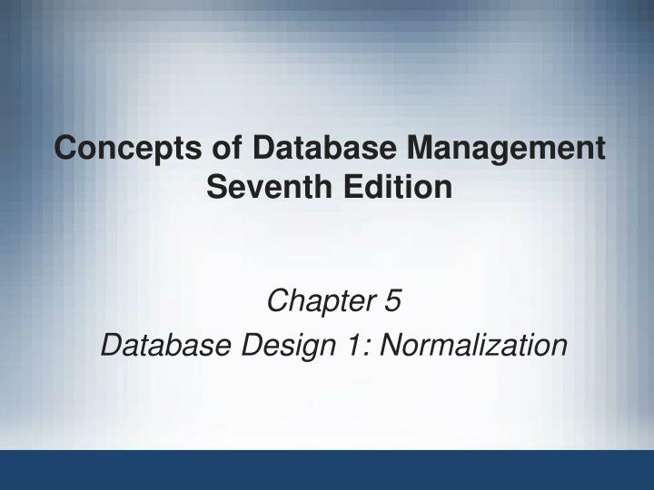 concepts of database management seventh edition n.