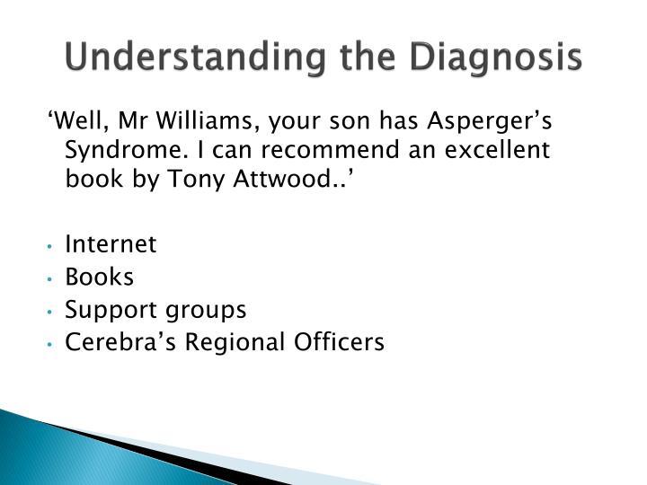 Understanding the Diagnosis