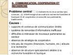 6 communication cooperation et recherche