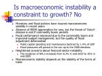 is macroeconomic instability a constraint to growth no