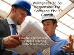 willingness to be responsible for someone else s growth