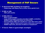 management of pap smears