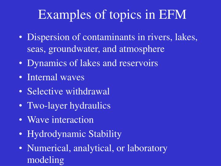 Examples of topics in EFM