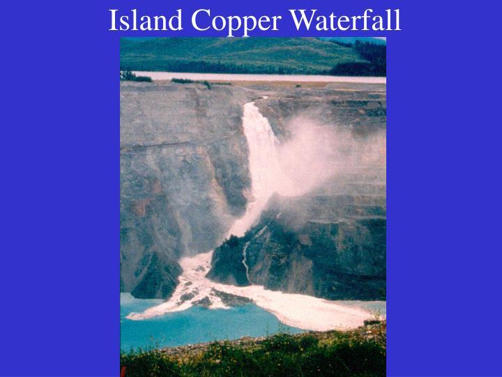 Island Copper Waterfall