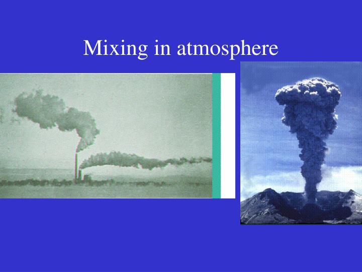 Mixing in atmosphere