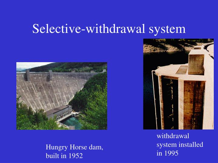 Selective-withdrawal system