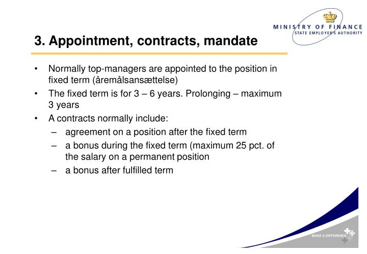 3. Appointment, contracts, mandate