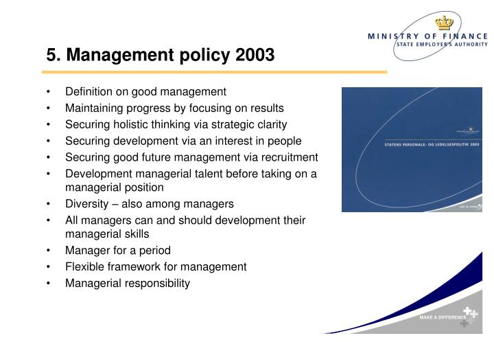 5. Management policy 2003