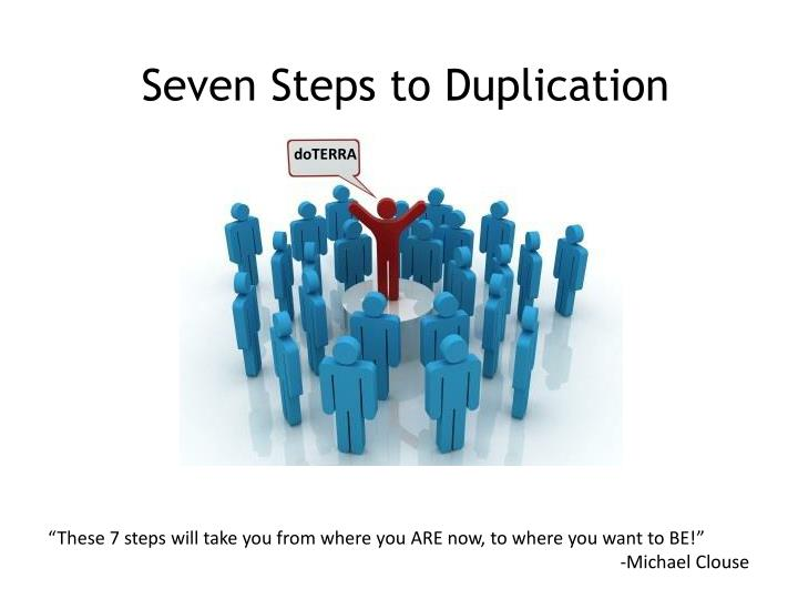 seven steps to duplication n.