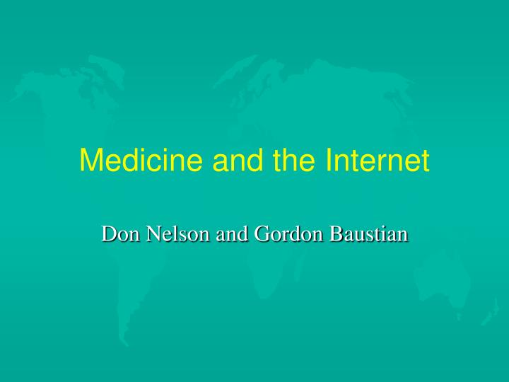 medicine and the internet n.
