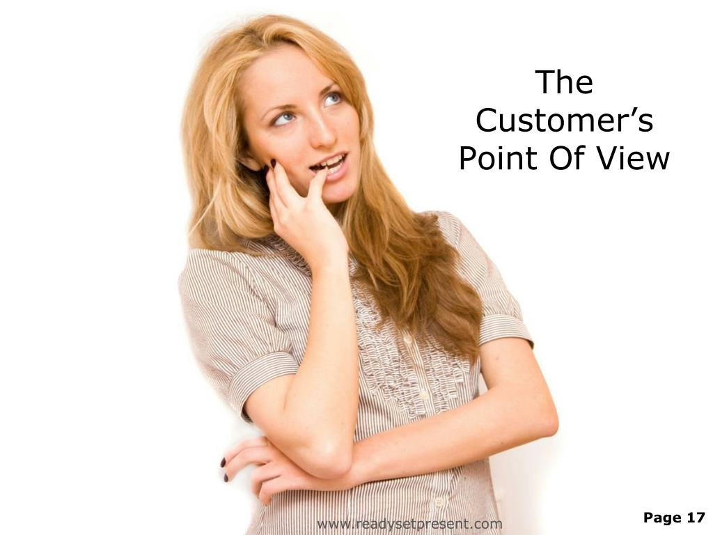 The Customer's Point Of View