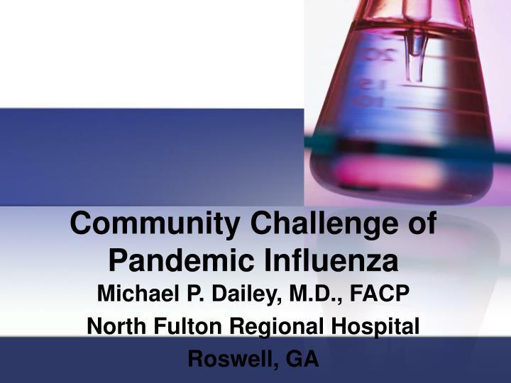 Community challenge of pandemic influenza
