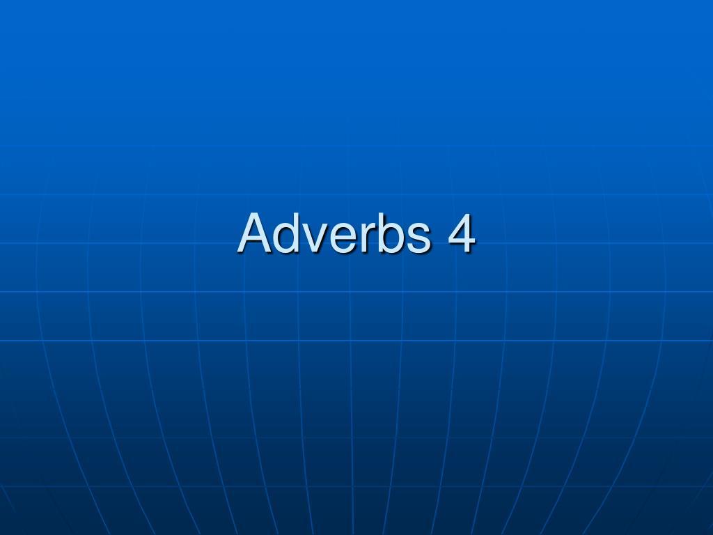 adverbs 4 l.