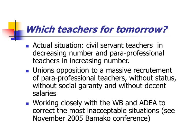 Which teachers for tomorrow?