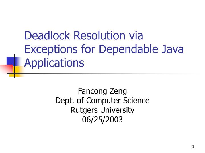 deadlock resolution via exceptions for dependable java applications n.