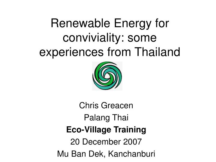 renewable energy for conviviality some experiences from thailand n.