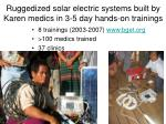 ruggedized solar electric systems built by karen medics in 3 5 day hands on trainings