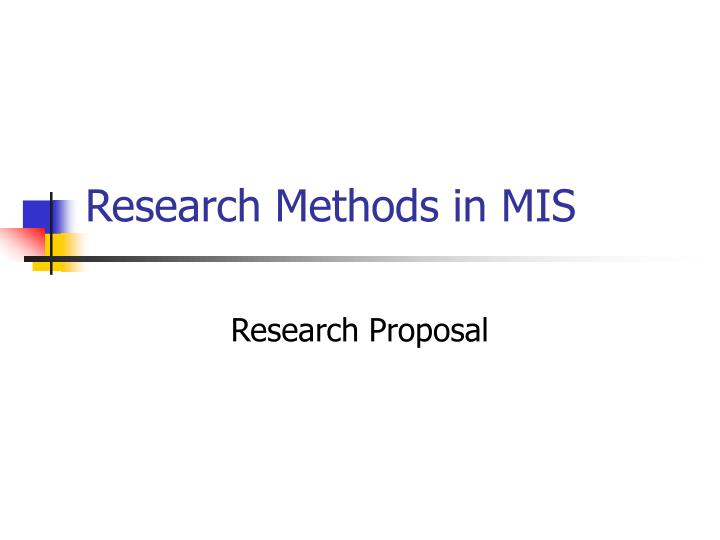 Research methods in mis1