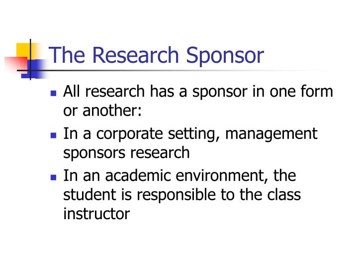 The Research Sponsor