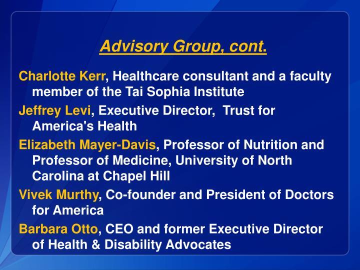 Advisory Group, cont