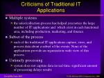 criticisms of traditional it applications