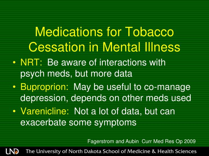Medications for Tobacco Cessation in Mental Illness