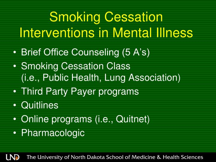 Smoking Cessation Interventions in Mental Illness
