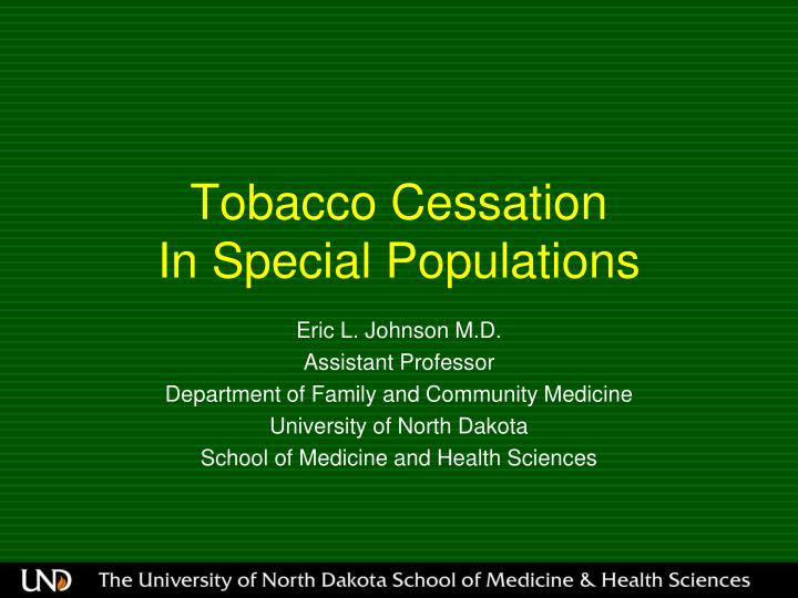 Tobacco cessation in special populations