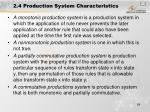 2 4 production system characteristics
