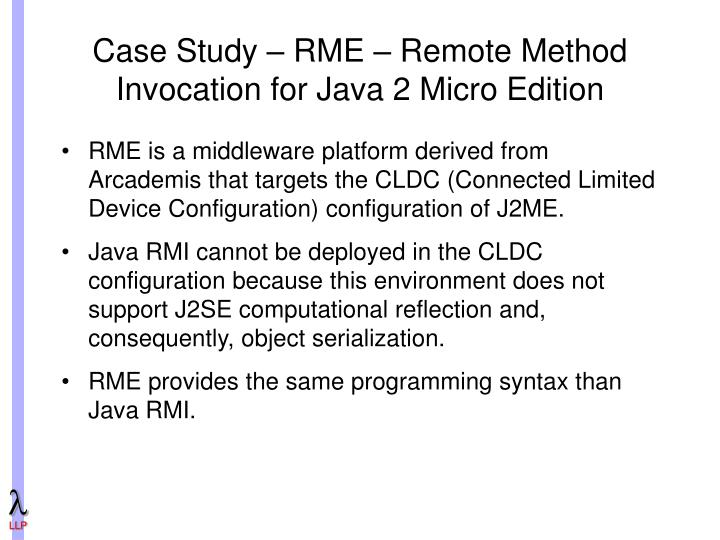 Case Study – RME – Remote Method Invocation for Java 2 Micro Edition