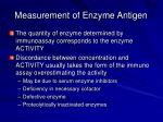 measurement of enzyme antigen
