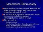 monoclonal gammopathy