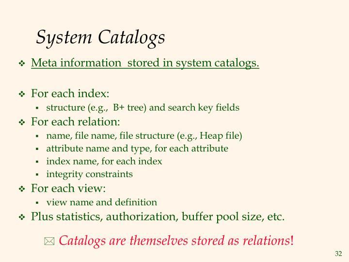 System Catalogs