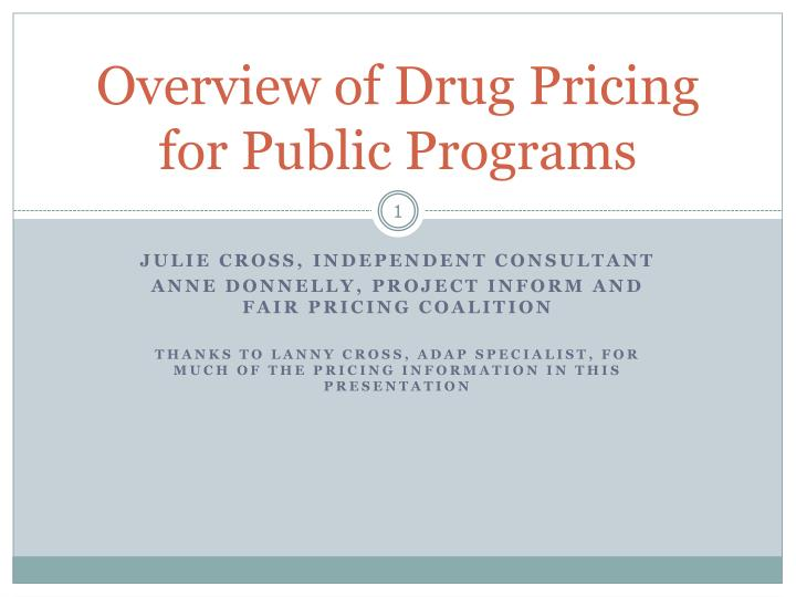overview of drug pricing for public programs n.