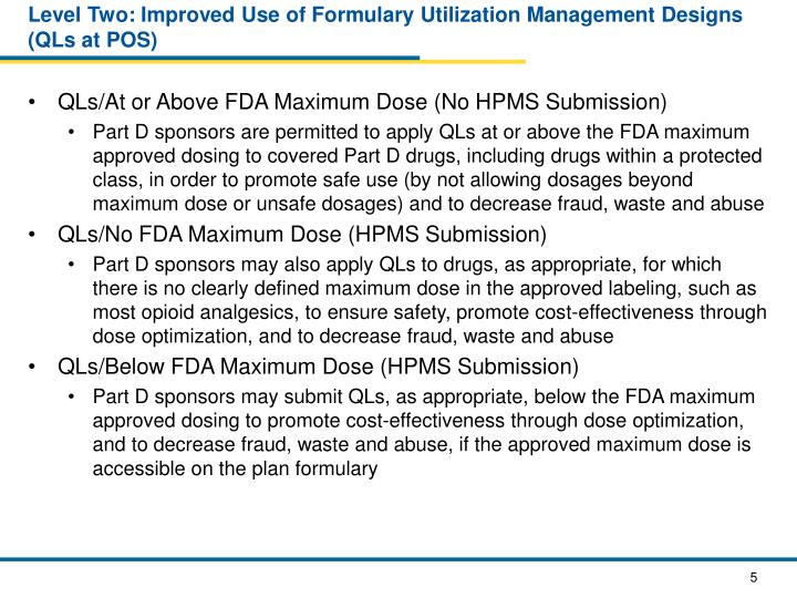 Level Two: Improved Use of Formulary Utilization Management Designs (QLs at POS)