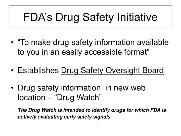 FDA's Drug Safety Initiative