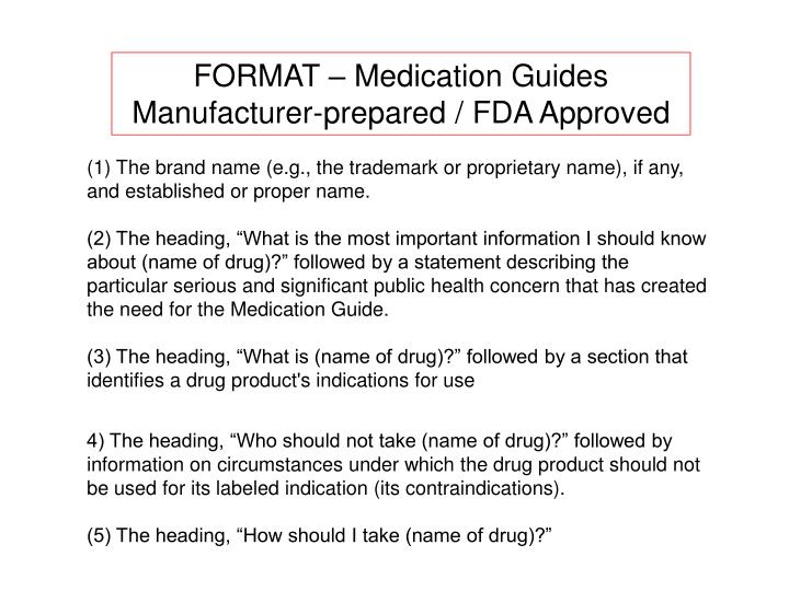 FORMAT – Medication Guides