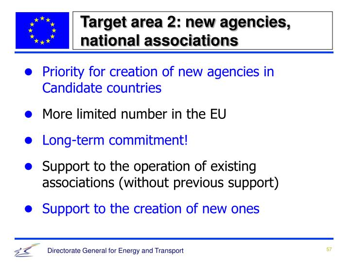 Target area 2: new agencies, national associations