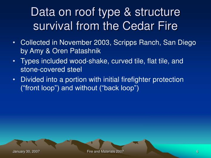 Data on roof type & structure survival from the Cedar Fire
