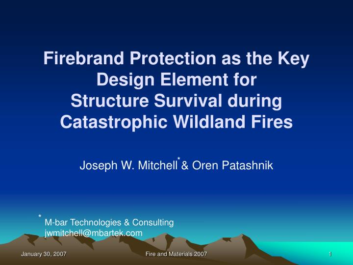 Firebrand Protection as the Key Design Element for