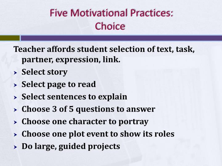 Five Motivational Practices: