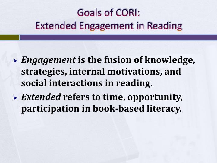 Goals of CORI: